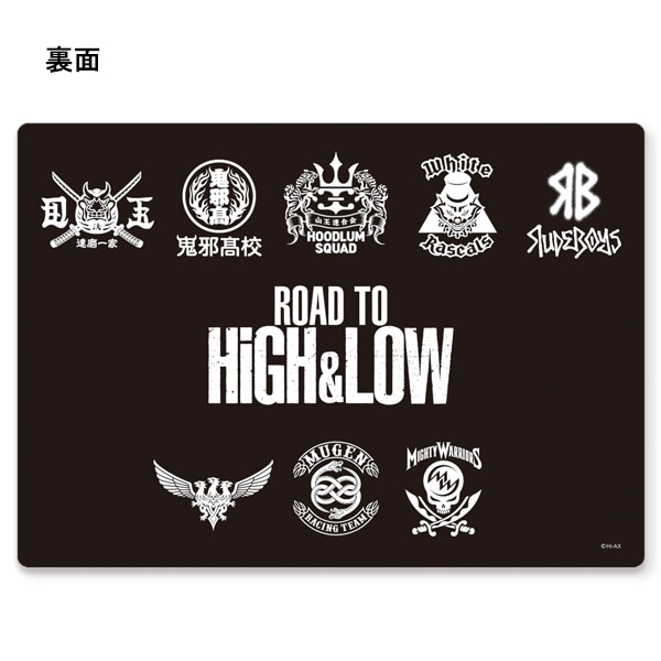 ROAD TO HiGH&LOW 下敷き